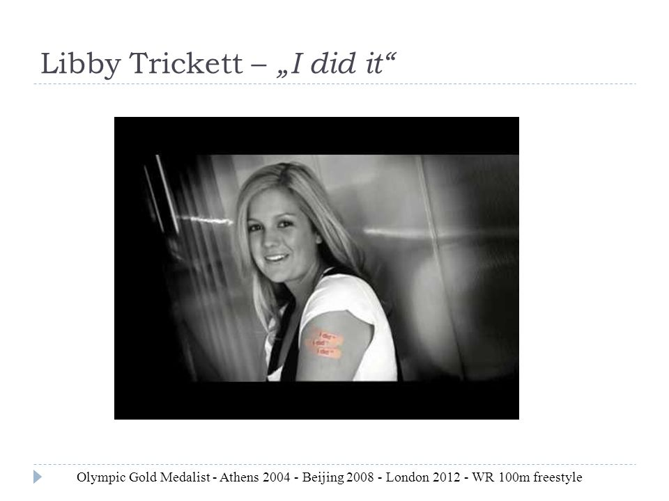"Libby Trickett – ""I did it"