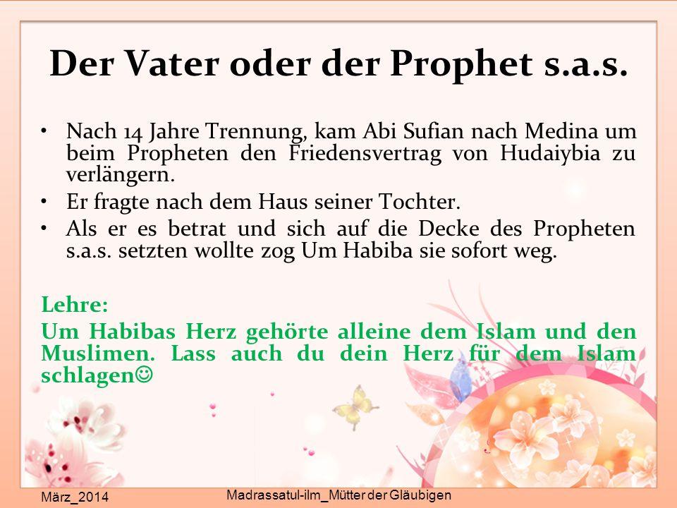 Der Vater oder der Prophet s.a.s.
