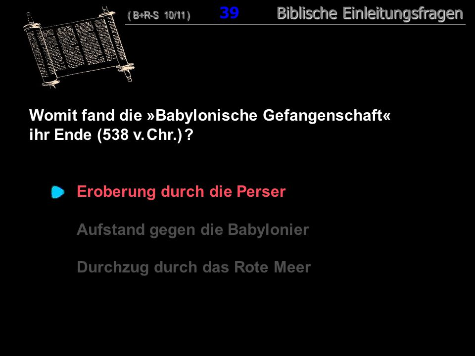 Womit fand die »Babylonische Gefangenschaft« ihr Ende (538 v. Chr.)