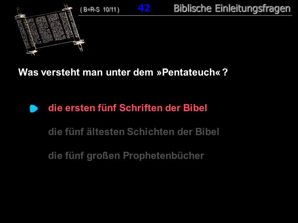 Was versteht man unter dem »Pentateuch«