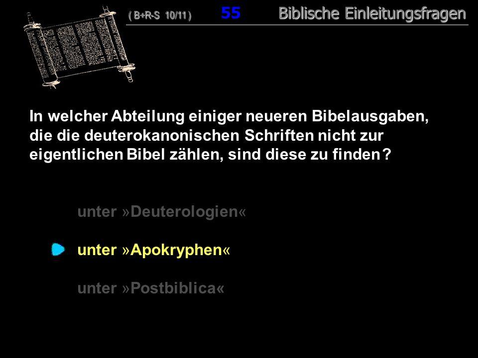 unter »Deuterologien« unter »Apokryphen« unter »Postbiblica«