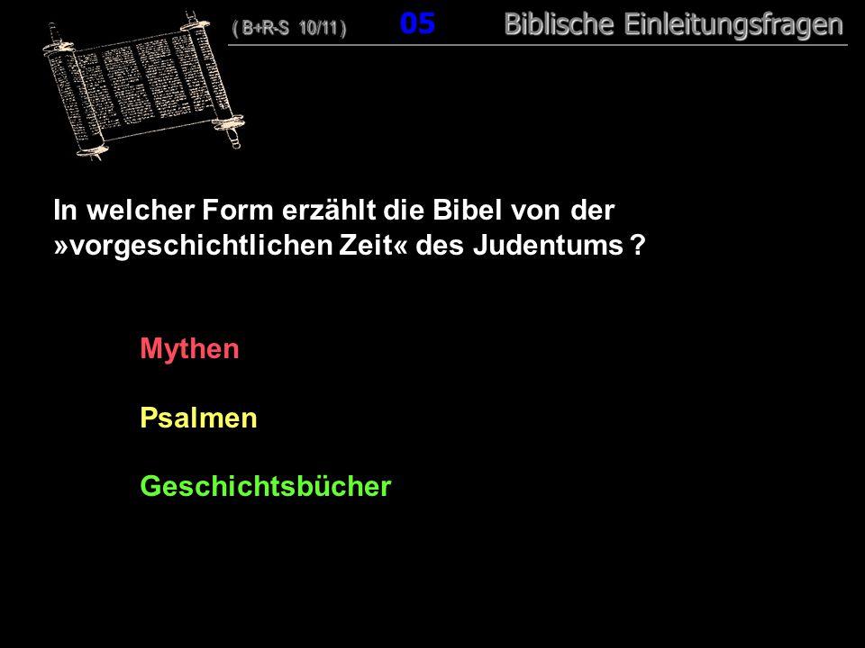 In welcher Form erzählt die Bibel von der