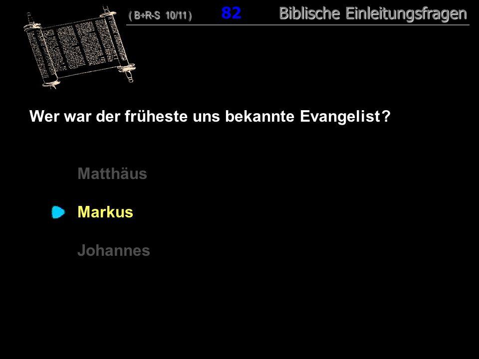Wer war der früheste uns bekannte Evangelist