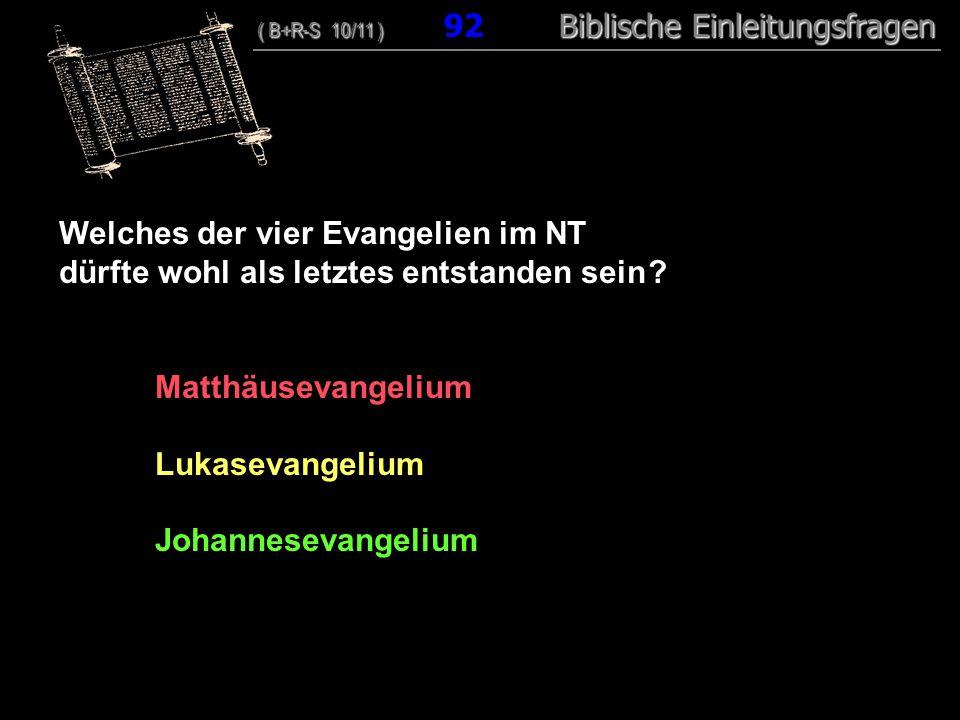 Welches der vier Evangelien im NT