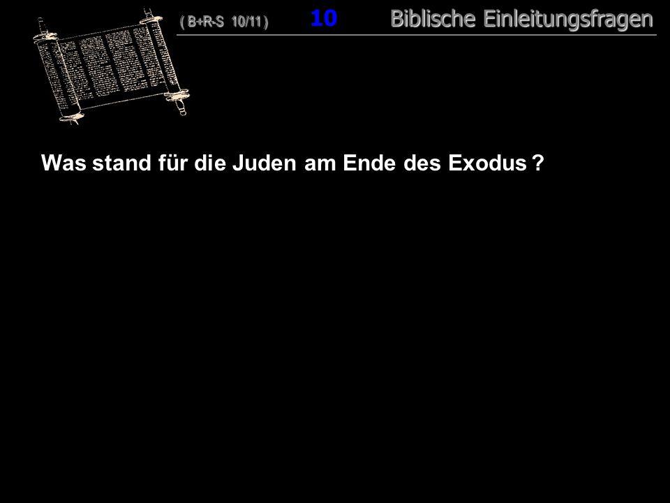 Was stand für die Juden am Ende des Exodus