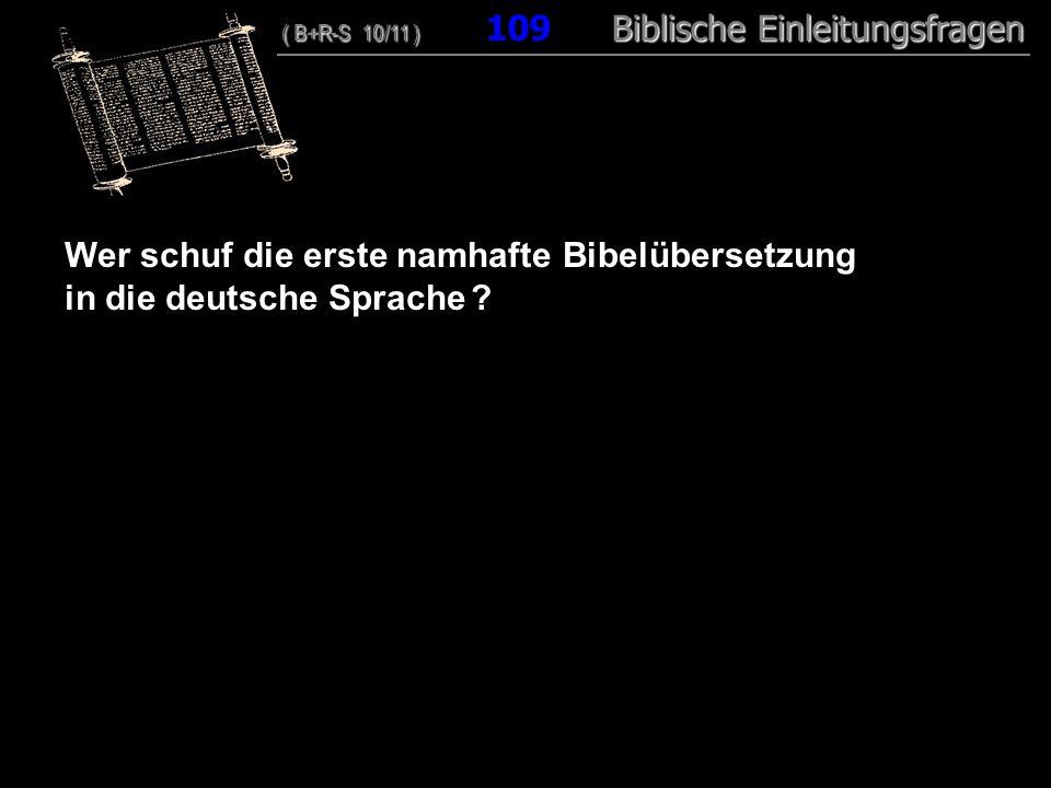 Wer schuf die erste namhafte Bibelübersetzung