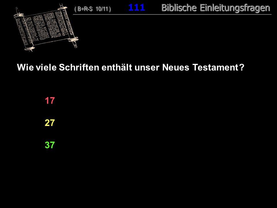 Wie viele Schriften enthält unser Neues Testament