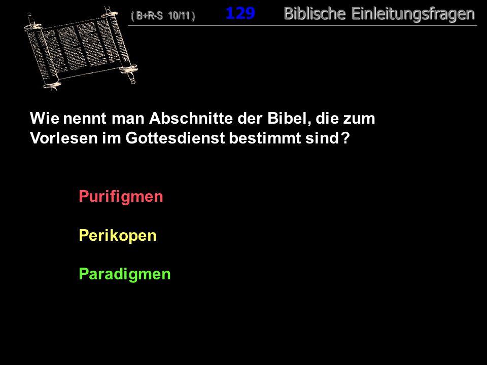 Wie nennt man Abschnitte der Bibel, die zum