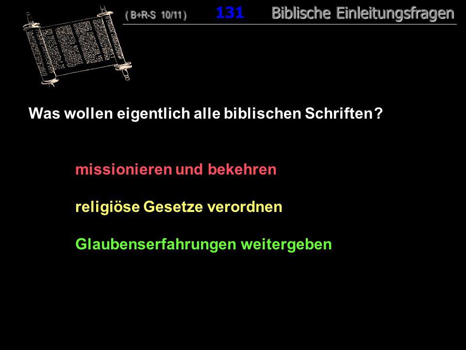 Was wollen eigentlich alle biblischen Schriften