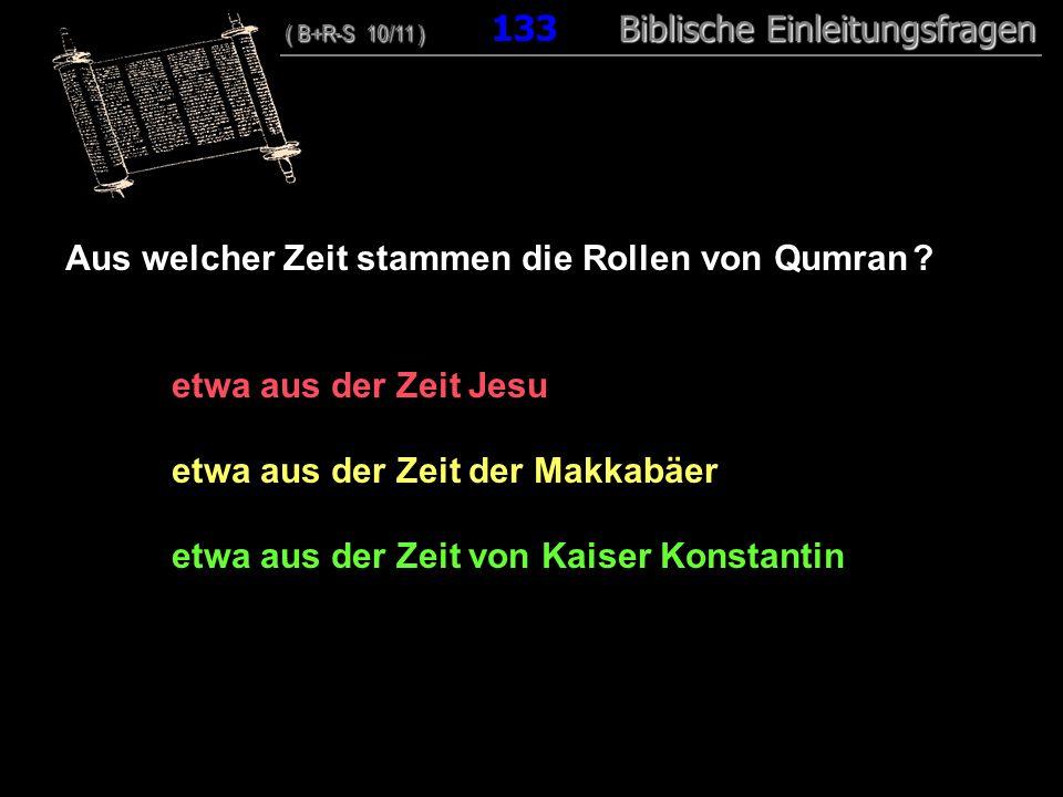 Aus welcher Zeit stammen die Rollen von Qumran