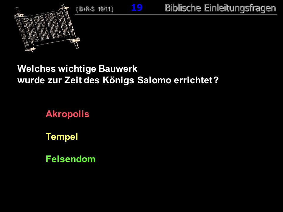 Welches wichtige Bauwerk wurde zur Zeit des Königs Salomo errichtet