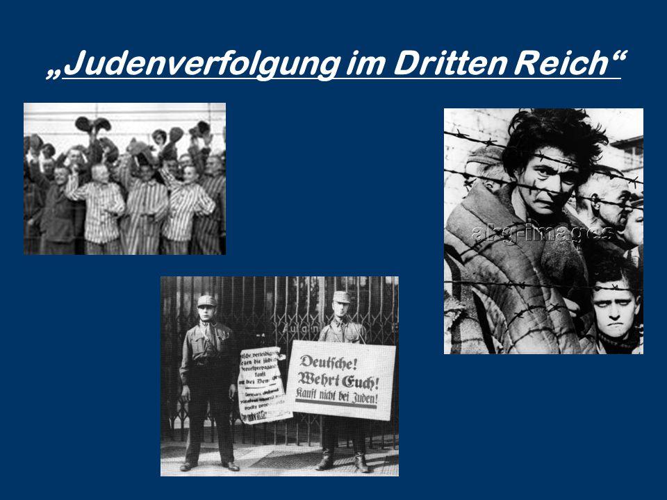 """""""Judenverfolgung im Dritten Reich"""