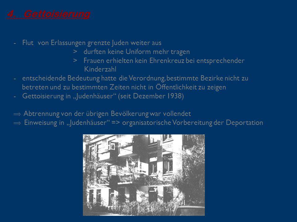 4. Gettoisierung - Flut von Erlassungen grenzte Juden weiter aus