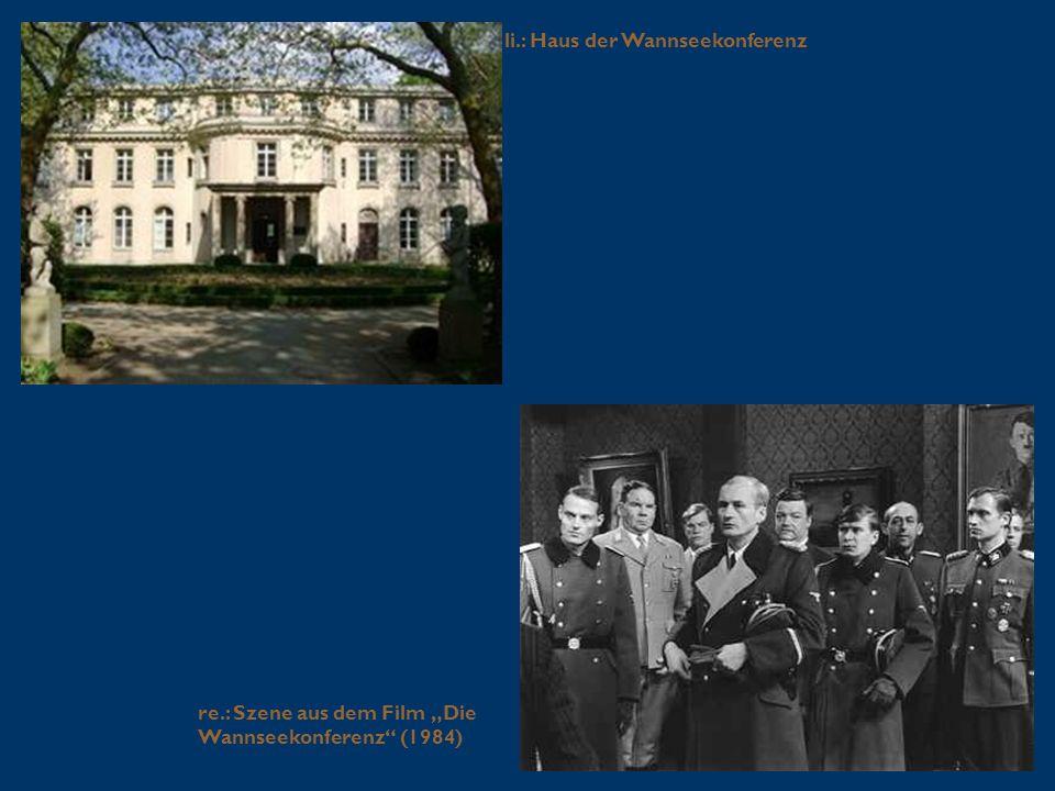 li.: Haus der Wannseekonferenz