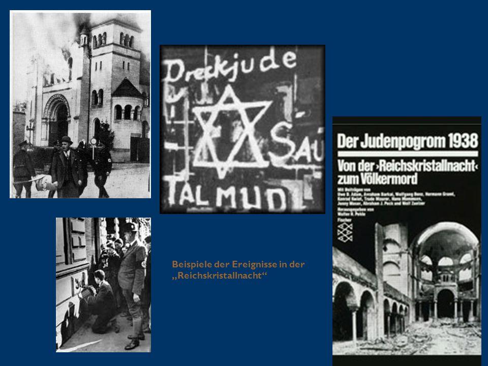 """Beispiele der Ereignisse in der """"Reichskristallnacht"""