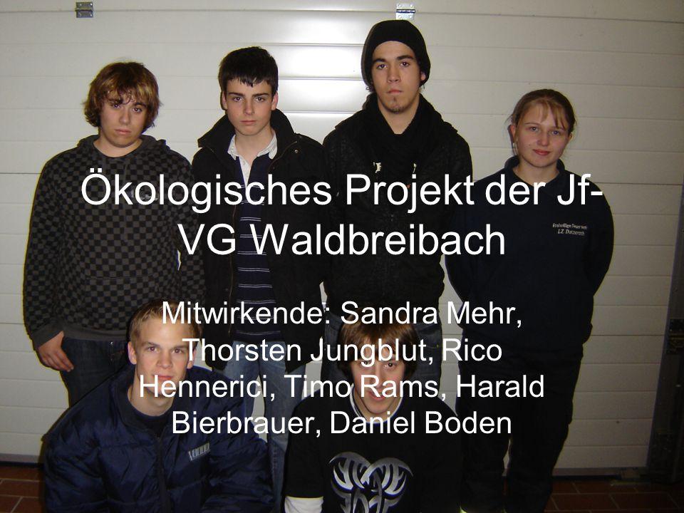 Ökologisches Projekt der Jf-VG Waldbreibach