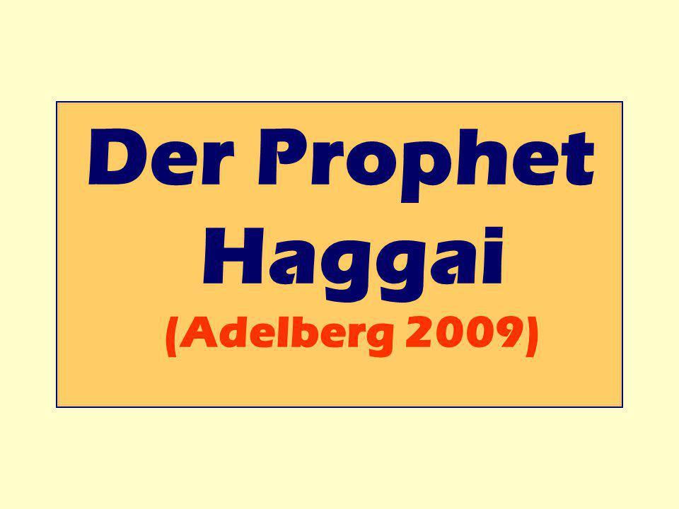 Der Prophet Haggai (Adelberg 2009)