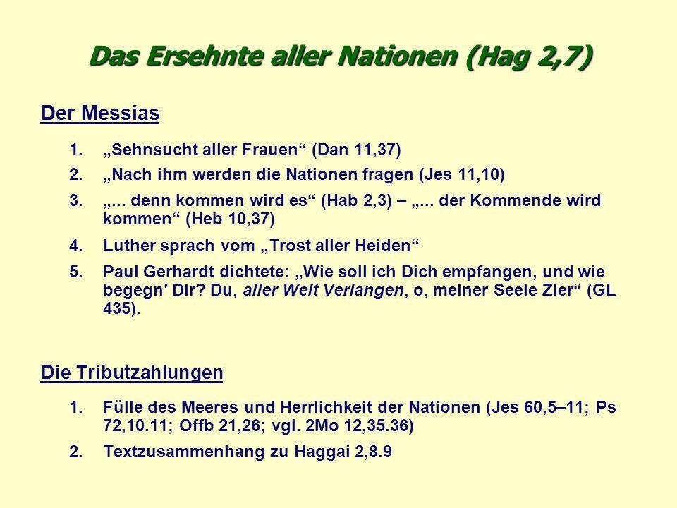 Das Ersehnte aller Nationen (Hag 2,7)