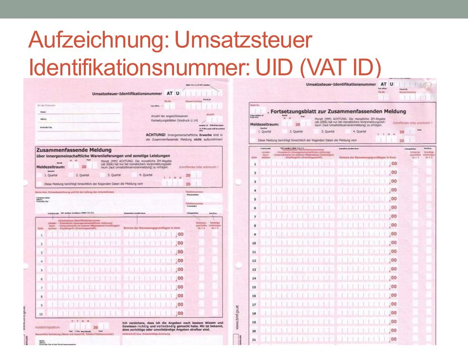 Aufzeichnung: Umsatzsteuer Identifikationsnummer: UID (VAT ID)