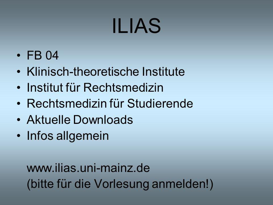 ILIAS FB 04 Klinisch-theoretische Institute Institut für Rechtsmedizin