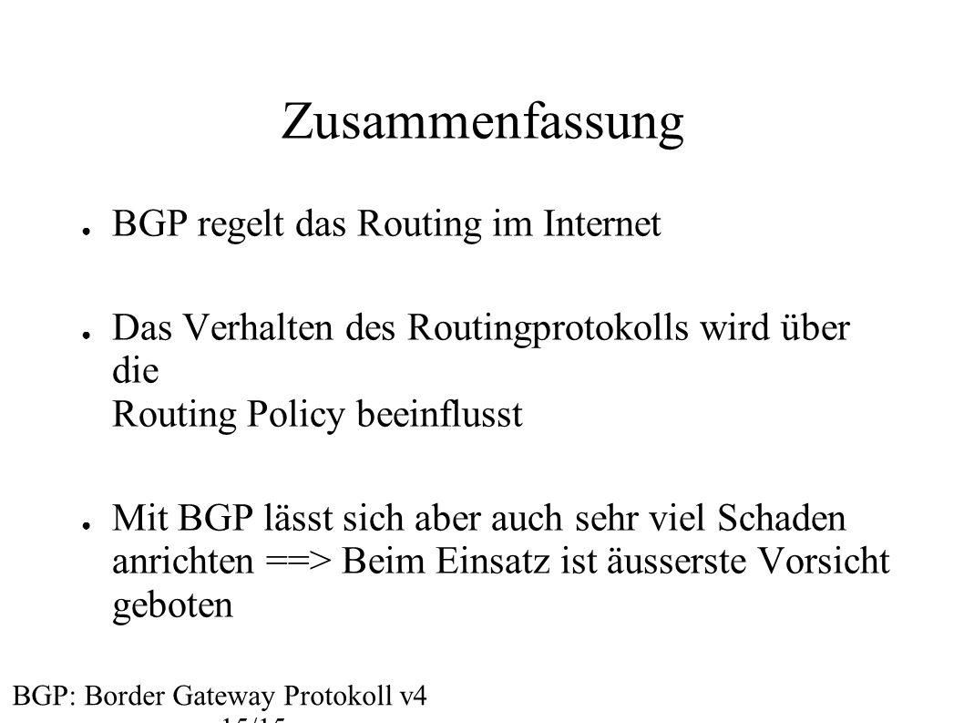 Zusammenfassung BGP regelt das Routing im Internet