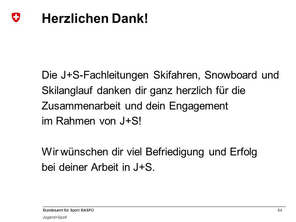Herzlichen Dank! Die J+S-Fachleitungen Skifahren, Snowboard und