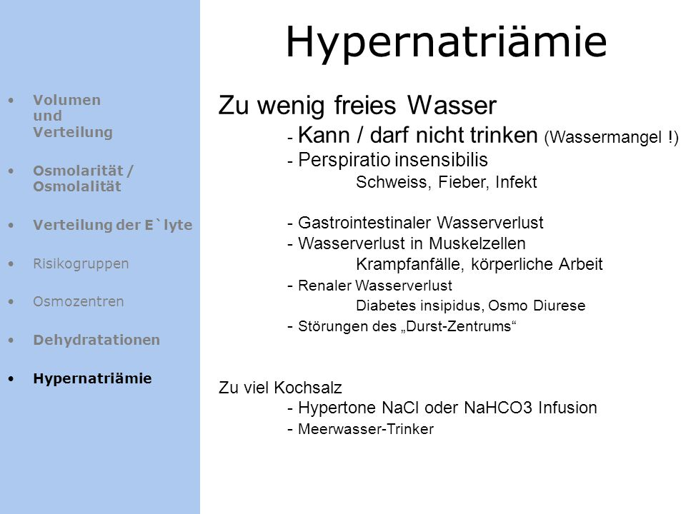 Hypernatriämie Zu wenig freies Wasser