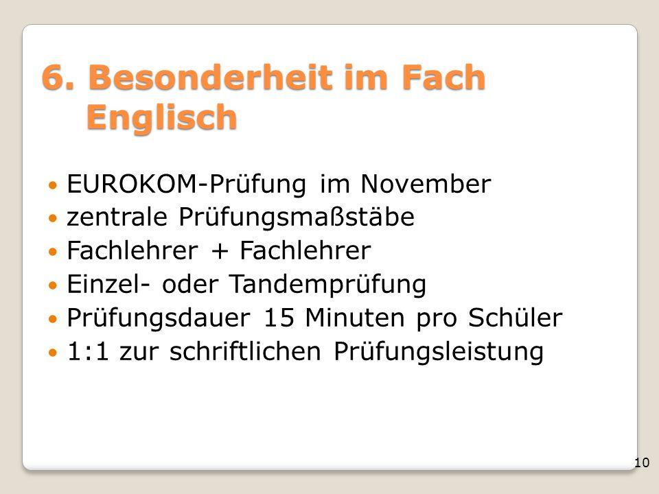 6. Besonderheit im Fach Englisch