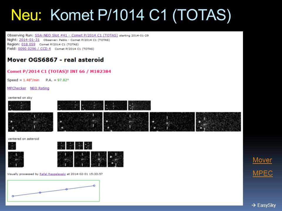 Neu: Komet P/1014 C1 (TOTAS) Mover MPEC  EasySky