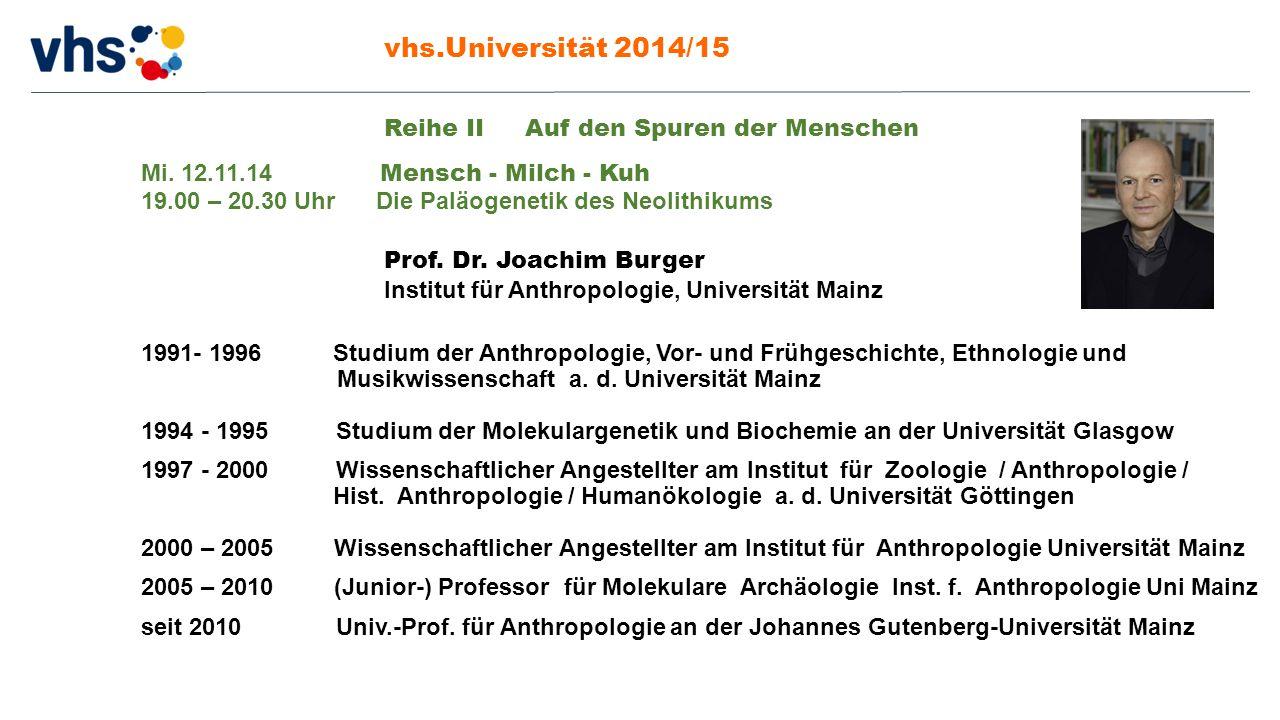vhs.Universität 2014/15 Reihe II Auf den Spuren der Menschen