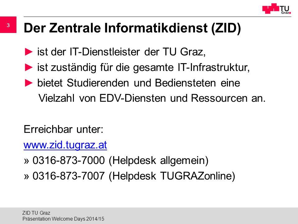 Der Zentrale Informatikdienst (ZID)