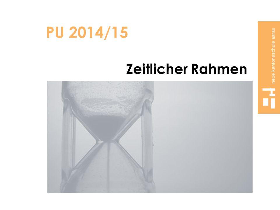 PU 2014/15 Zeitlicher Rahmen