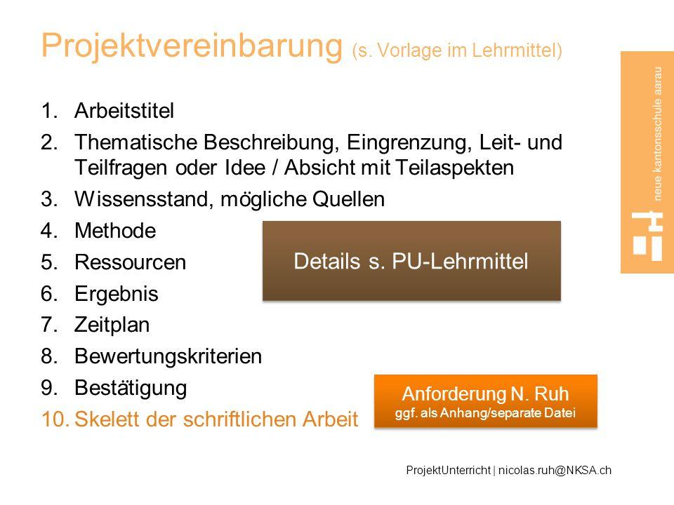 Projektvereinbarung (s. Vorlage im Lehrmittel)