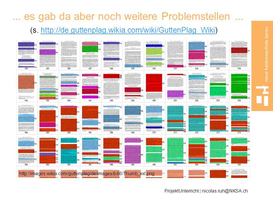 es gab da aber noch weitere Problemstellen. (s. http://de. guttenplag