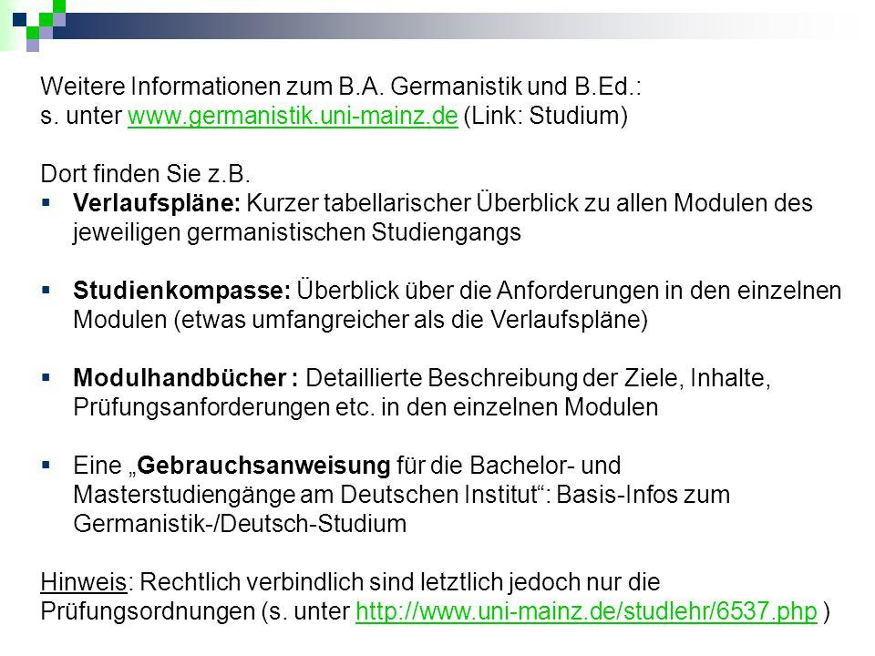 Weitere Informationen zum B.A. Germanistik und B.Ed.: