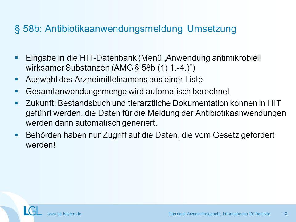 § 58b: Antibiotikaanwendungsmeldung Umsetzung