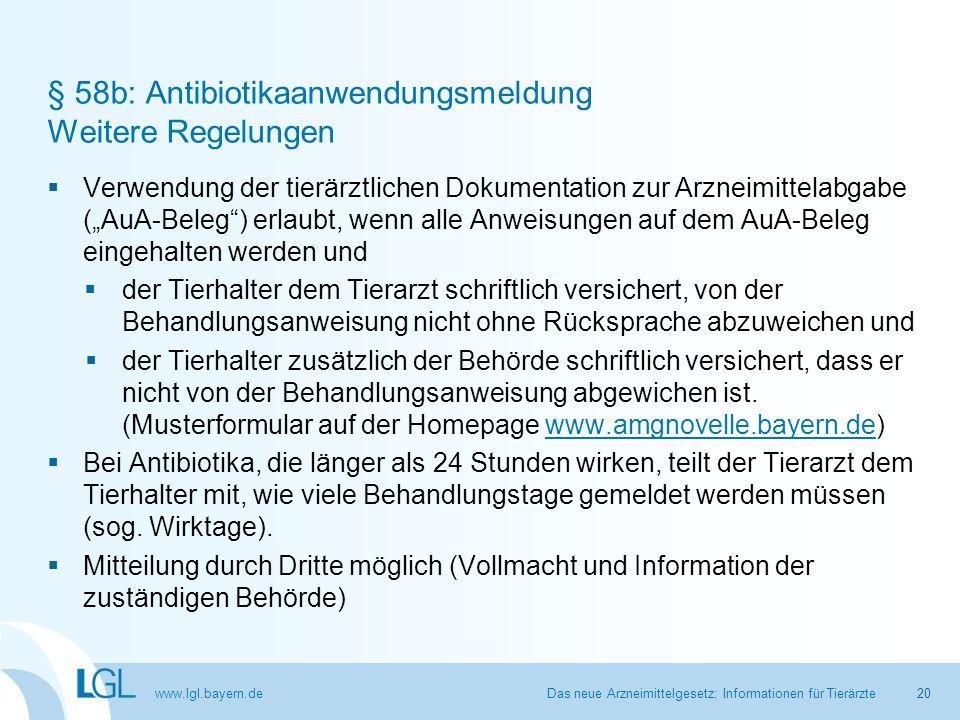 § 58b: Antibiotikaanwendungsmeldung Weitere Regelungen