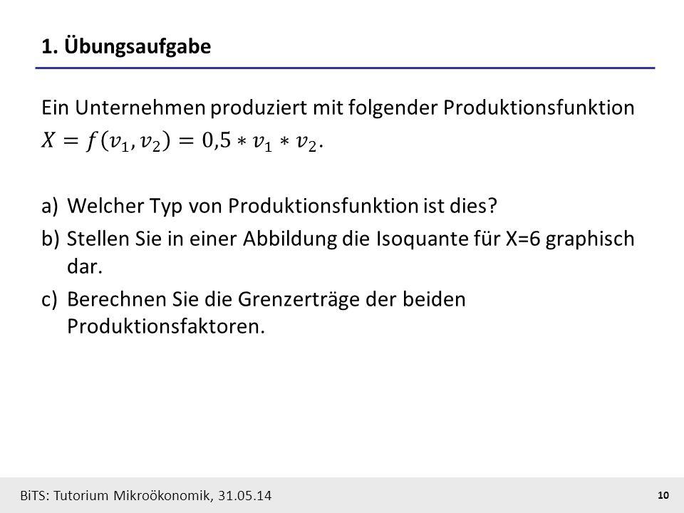 1. Übungsaufgabe Ein Unternehmen produziert mit folgender Produktionsfunktion. 𝑋=𝑓 𝑣 1 , 𝑣 2 =0,5∗ 𝑣 1 ∗ 𝑣 2 .