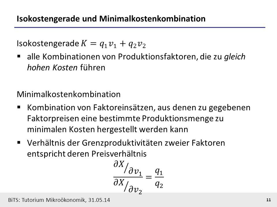 Isokostengerade und Minimalkostenkombination