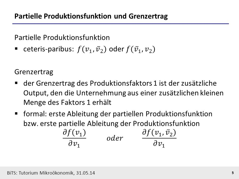 Partielle Produktionsfunktion und Grenzertrag