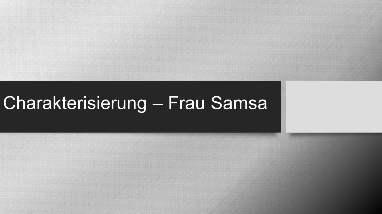 Charakterisierung – Frau Samsa