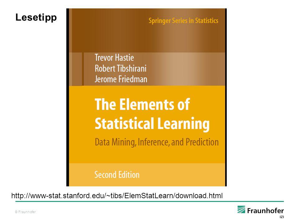 Lesetipp http://www-stat.stanford.edu/~tibs/ElemStatLearn/download.html