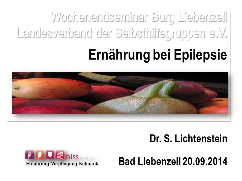 Wochenendseminar Burg Liebenzell Landesverband der Selbsthilfegruppen e.V. Ernährung bei Epilepsie