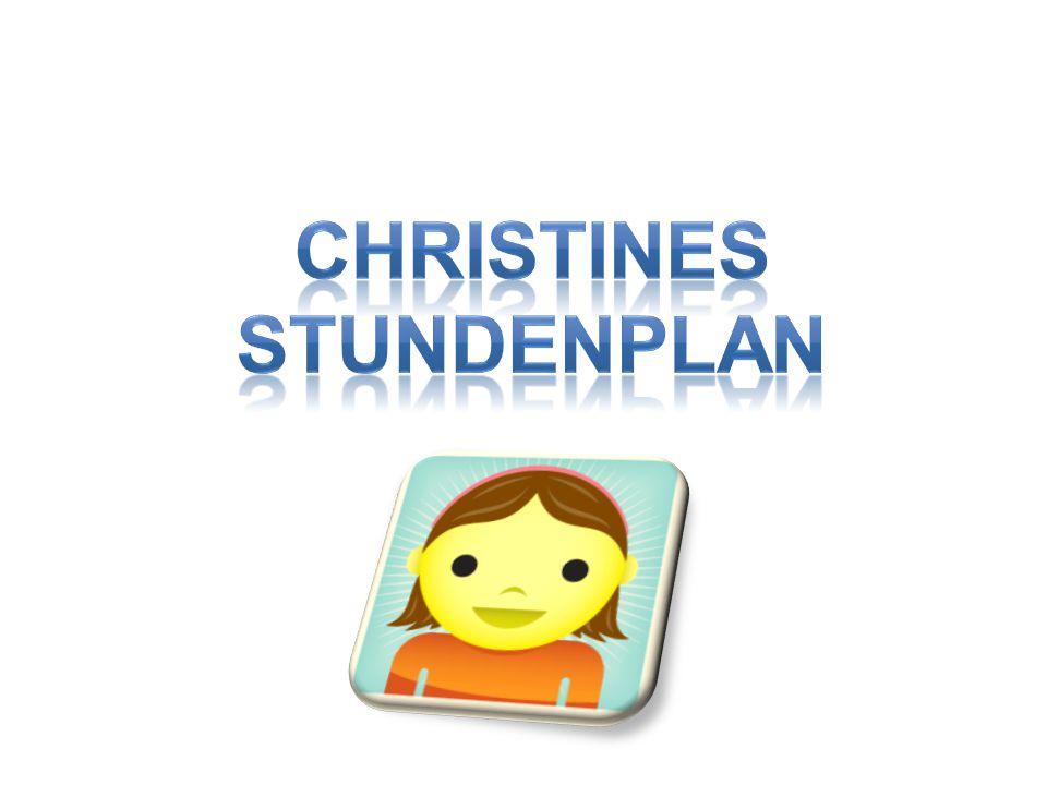 CHRISTINES STUNDENPLAN