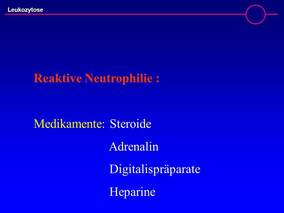 Reaktive Neutrophilie :