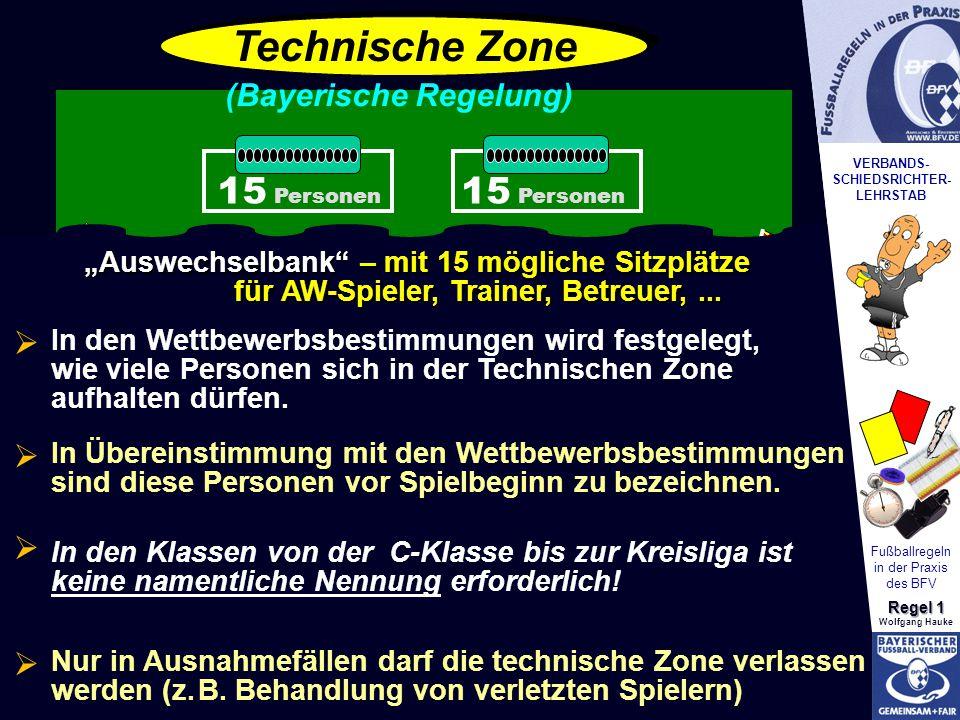 Technische Zone 15 Personen 15 Personen (Bayerische Regelung)