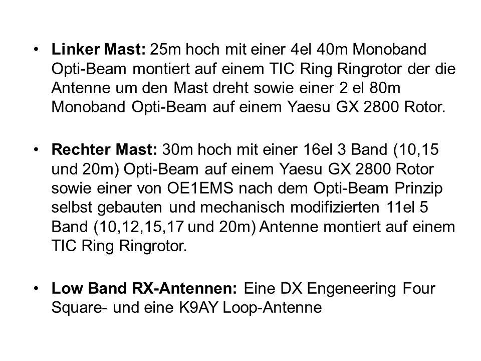 Linker Mast: 25m hoch mit einer 4el 40m Monoband Opti-Beam montiert auf einem TIC Ring Ringrotor der die Antenne um den Mast dreht sowie einer 2 el 80m Monoband Opti-Beam auf einem Yaesu GX 2800 Rotor.