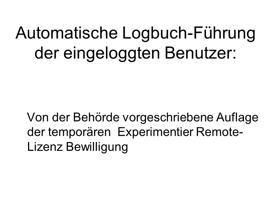 Automatische Logbuch-Führung der eingeloggten Benutzer: