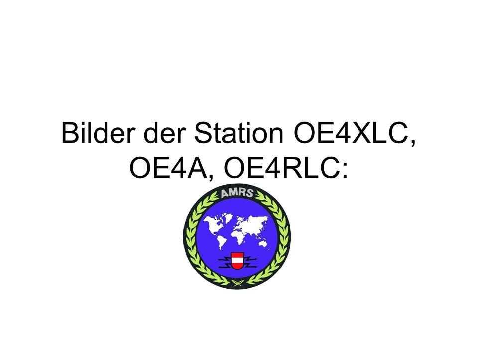 Bilder der Station OE4XLC, OE4A, OE4RLC: