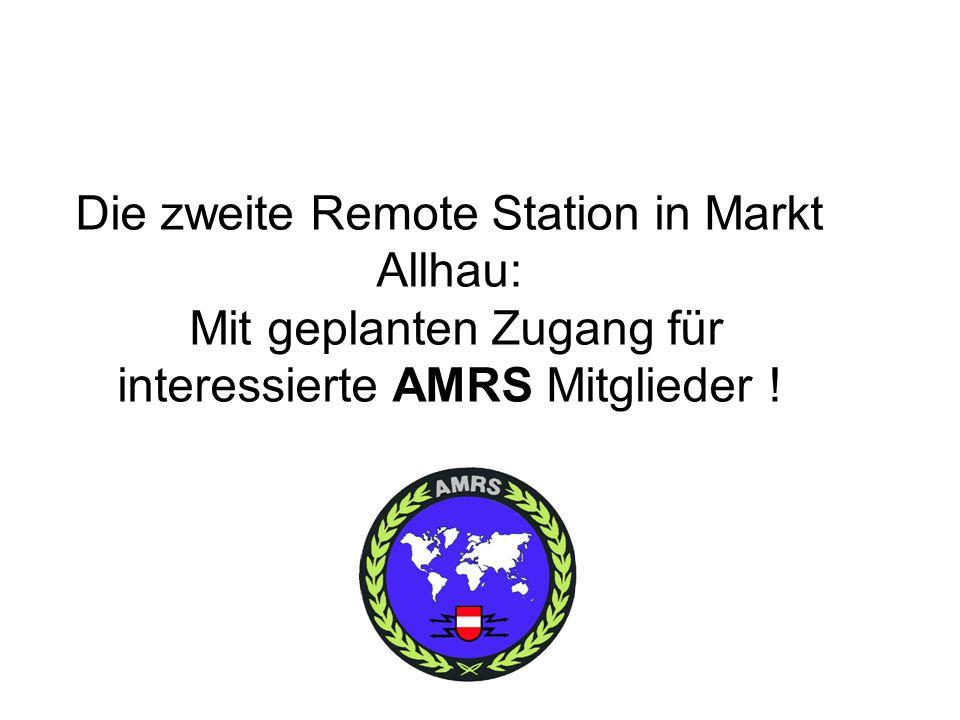 Die zweite Remote Station in Markt Allhau: Mit geplanten Zugang für interessierte AMRS Mitglieder !